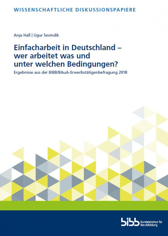Cover-Bild Einfacharbeit in Deutschland – wer arbeitet was und unter welchen Bedingungen?