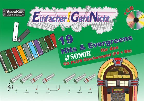 Cover-Bild Einfacher!-Geht-Nicht: 19 Hits & Evergreens – – für das SONOR® GS PLUS Glockenspiel (F#+Bb) mit CD