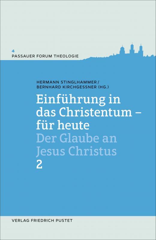 Cover-Bild Einführung in das Christentum - für heute Bd. 2