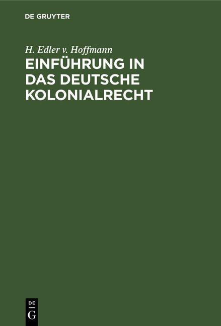 Cover-Bild Einführung in das deutsche Kolonialrecht