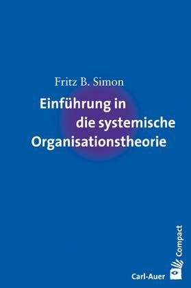 Cover-Bild Einführung in die systemische Organisationstheorie