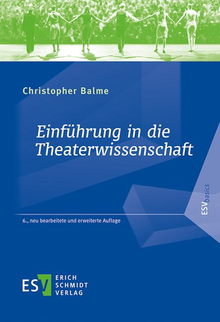 Cover-Bild Einführung in die Theaterwissenschaft