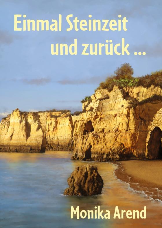 Cover-Bild Einmal Steinzeit und zurück ...
