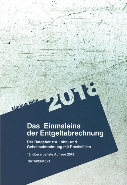 Cover-Bild Einmaleins der Entgeltabrechnung 2018