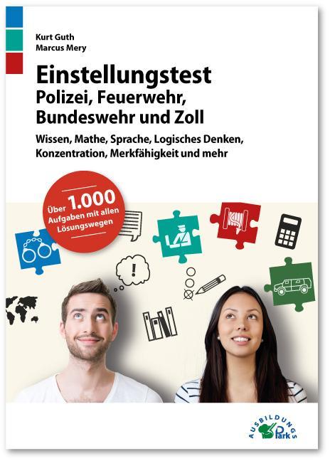Cover-Bild Einstellungstest Polizei, Feuerwehr, Bundeswehr und Zoll