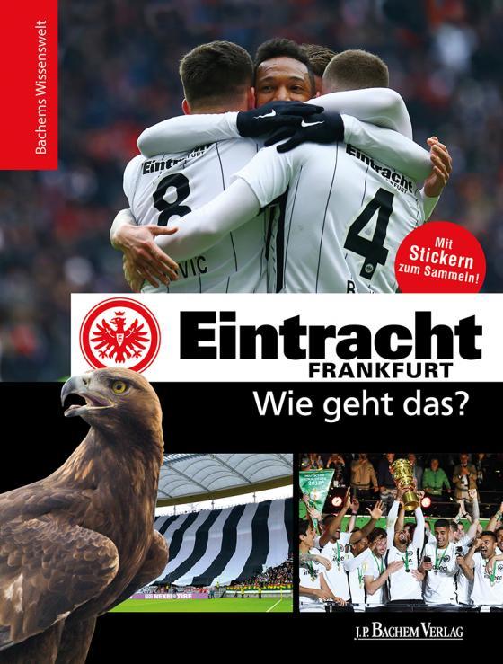 Cover-Bild Eintracht Frankfurt - Wie geht das?