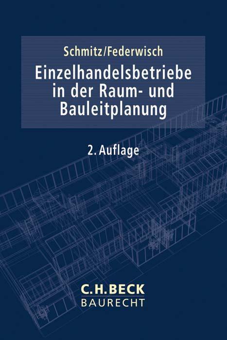Cover-Bild Einzelhandelsbetriebe in der Raum- und Bauleitplanung