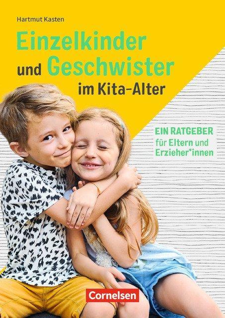 Cover-Bild Einzelkinder und Geschwister im Kita-Alter