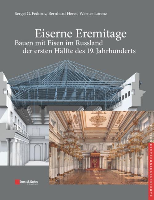 Cover-Bild Eiserne Eremitage - Bauen mit Eisen im Russland der ersten Hälfte des 19. Jahrhunderts