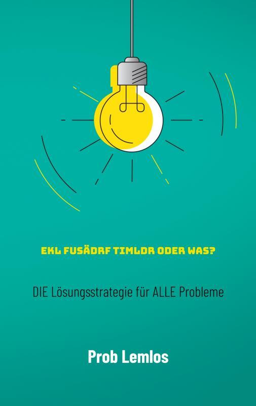 Cover-Bild Ekl fusädrf Timldr oder was?