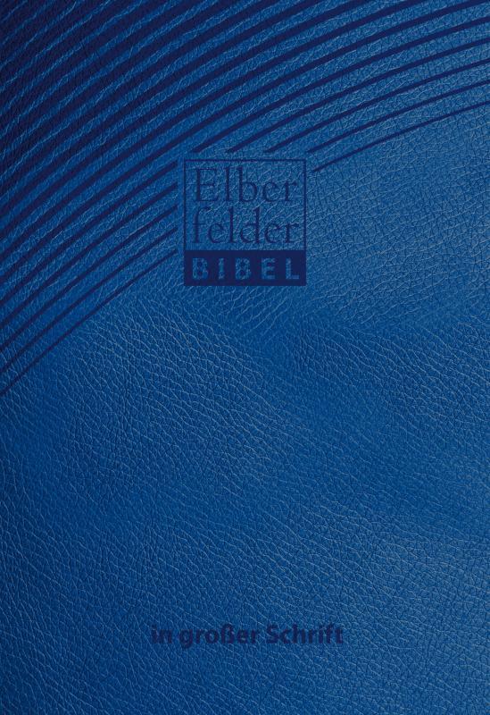Cover-Bild Elberfelder Bibel in großer Schrift - ital. Kunstleder blau
