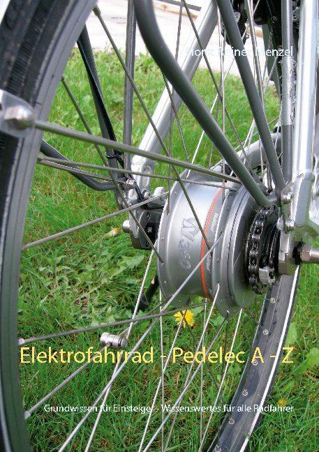 Cover-Bild Elektrofahrrad - Pedelec von A - Z