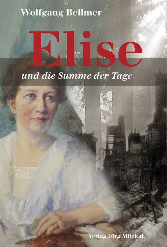 Cover-Bild Elise-Trilogie / Elise und die Summe der Tage