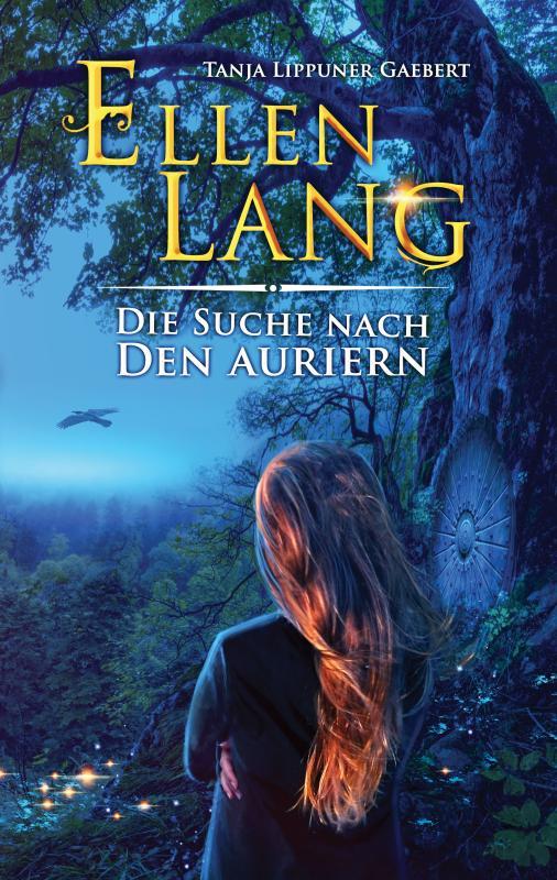 Cover-Bild Ellen Lang – Die Suche nach den Auriern