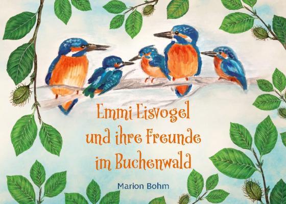 Cover-Bild Emmi Eisvogel und ihre Freunde im Buchenwald
