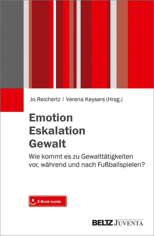 Cover-Bild Emotion. Eskalation. Gewalt.