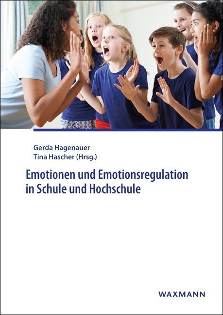 Cover-Bild Emotionen und Emotionsregulation in Schule und Hochschule