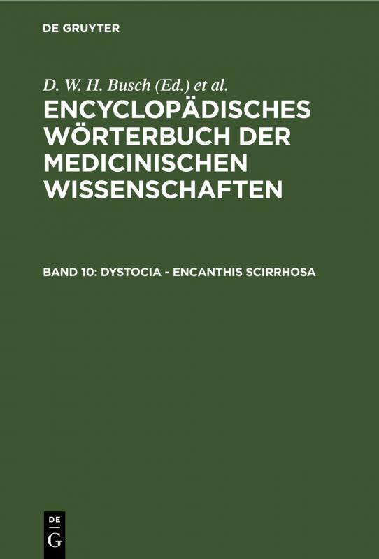 Cover-Bild Encyclopädisches Wörterbuch der medicinischen Wissenschaften / Dystocia - Encanthis scirrhosa