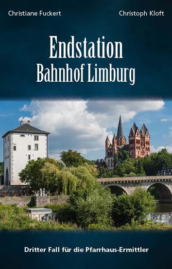 Cover-Bild Endstation Bahnhof Limburg