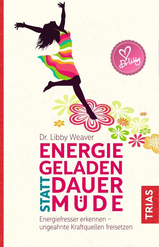 Cover-Bild Energiegeladen statt dauermüde