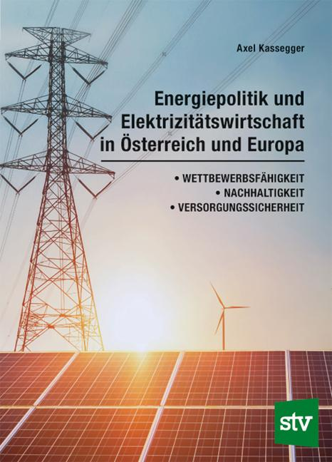 Cover-Bild Energiepolitik und Elektrizitätswirtschaft in Österreich und Europa
