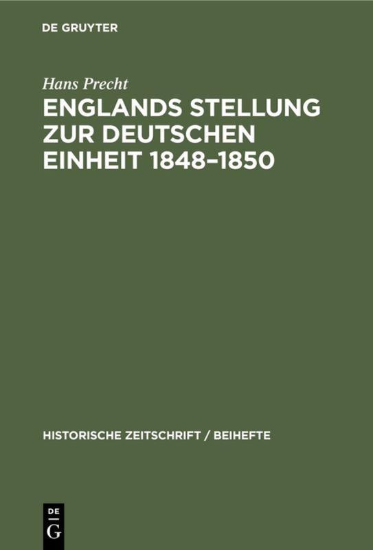 Cover-Bild Englands Stellung zur Deutschen Einheit 1848–1850