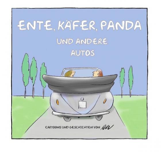 Cover-Bild Ente, Käfer, Panda und andere Autos