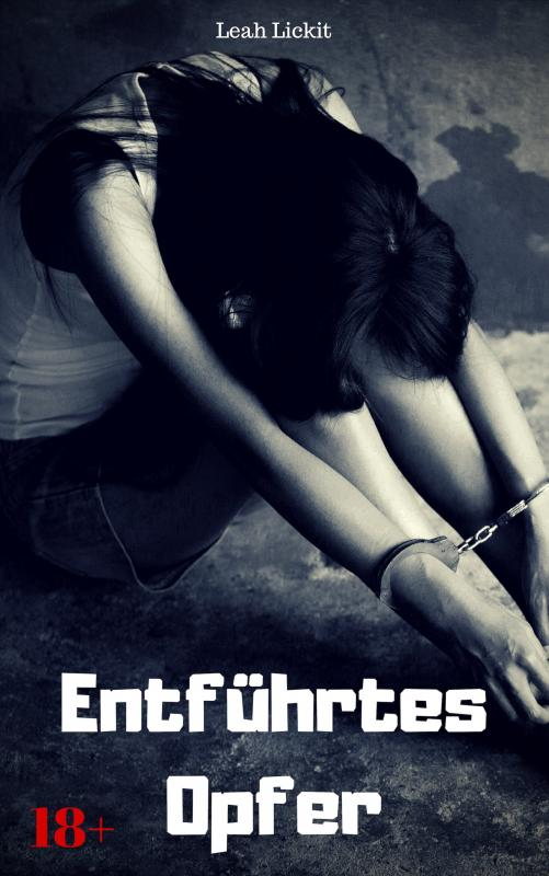 Cover-Bild Entführtes Opfer