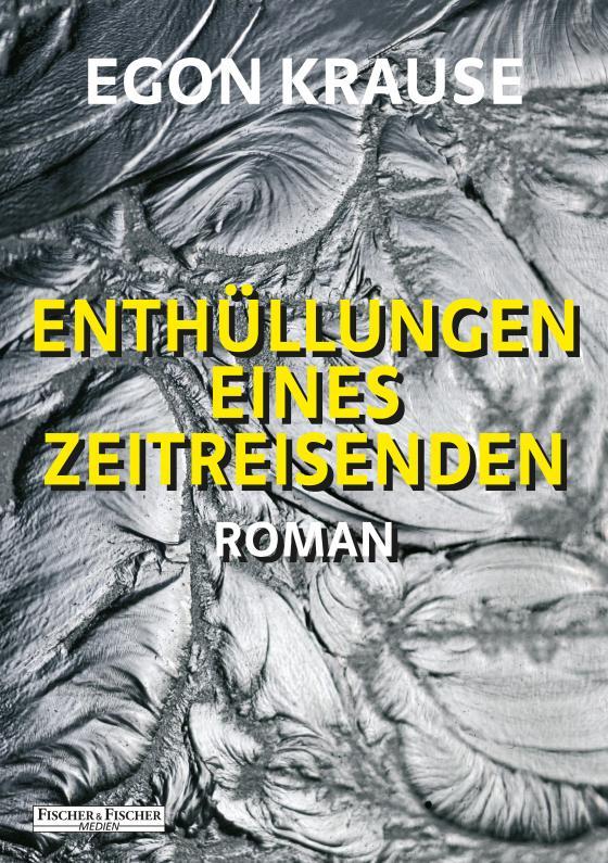 Cover-Bild Enthüllung eines Zeitreisenden