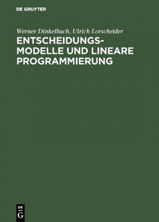 Cover-Bild Entscheidungsmodelle und lineare Programmierung