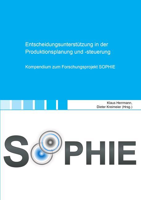 Cover-Bild Entscheidungsunterstützung in der Produktionsplanung und -steuerung