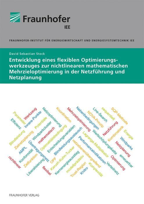 Cover-Bild Entwicklung eines flexiblen Optimierungswerkzeuges zur nichtlinearen mathematischen Mehrzieloptimierung in der Netzführung und Netzplanung.