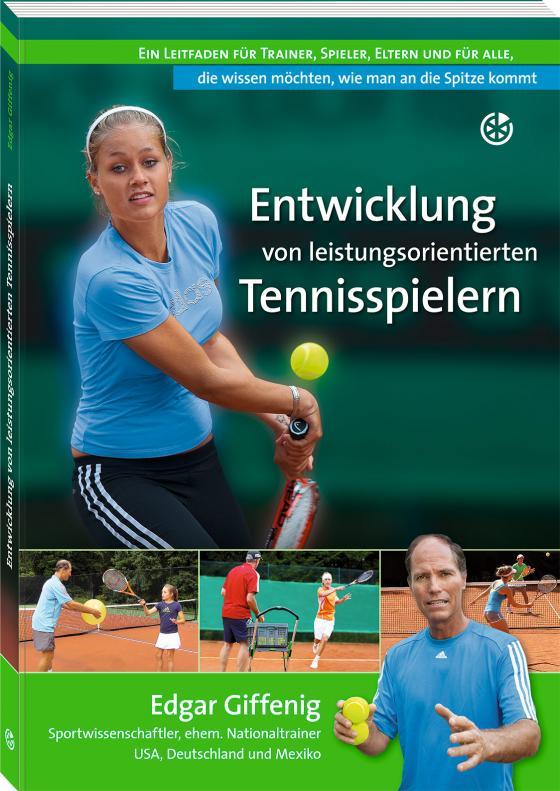 Cover-Bild Entwicklung von leistungsorientierten Tennisspielern