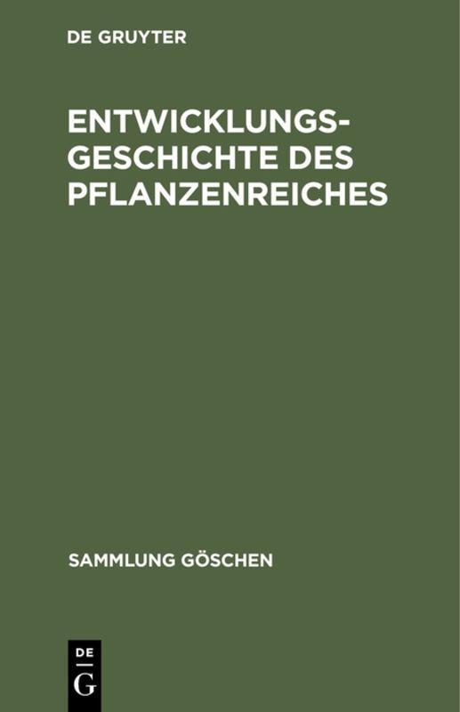 Cover-Bild Entwicklungsgeschichte des Pflanzenreiches