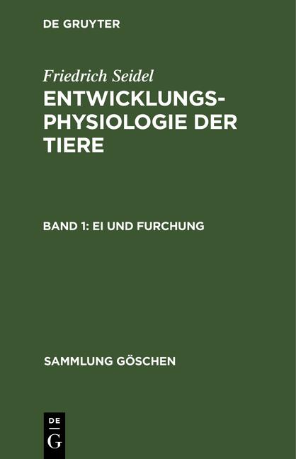 Cover-Bild Entwicklungsphysiologie der Tiere / Ei und Furchung