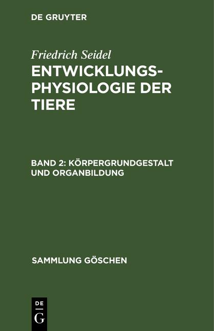Cover-Bild Entwicklungsphysiologie der Tiere / Körpergrundgestalt und Organbildung