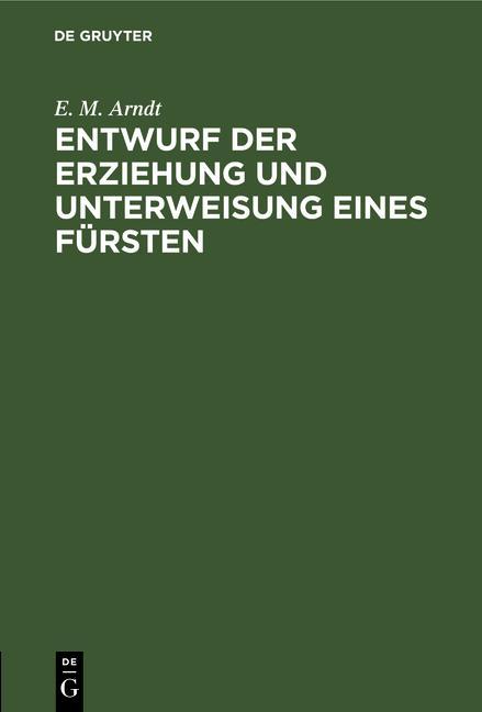Cover-Bild Entwurf der Erziehung und Unterweisung eines Fürsten