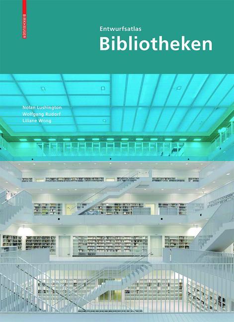 Cover-Bild Entwurfsatlas Bibliotheken