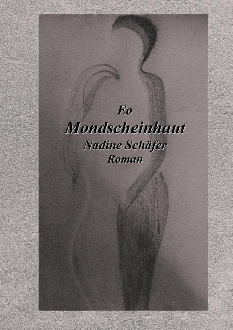 Cover-Bild Eo Mondscheinhaut