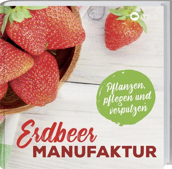 Cover-Bild Erdbeer-Manufaktur