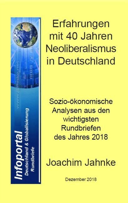 Cover-Bild Erfahrungen mit 40 Jahren Neoliberalismus in Deutschland
