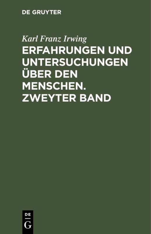 Cover-Bild Erfahrungen und Untersuchungen über den Menschen. Zweyter Band