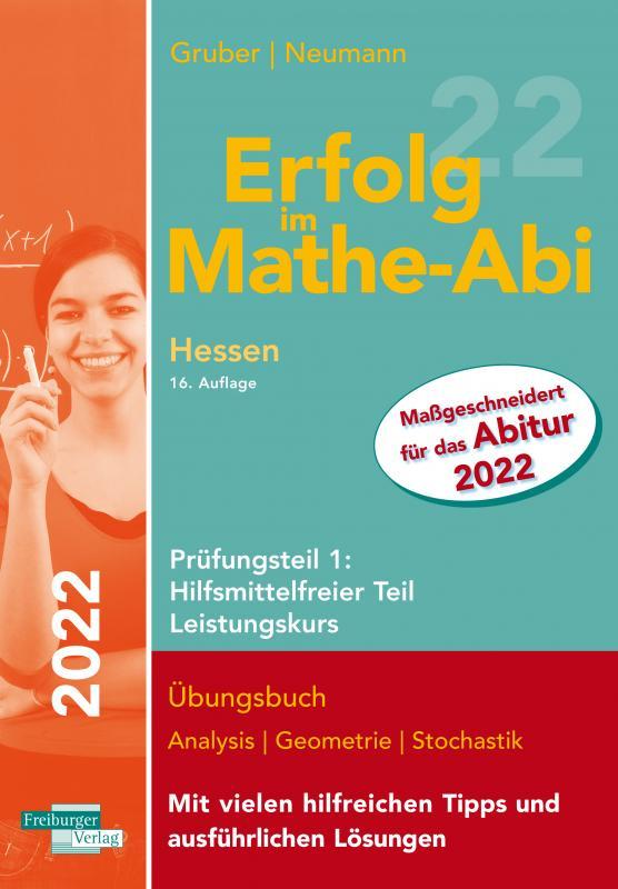 Cover-Bild Erfolg im Mathe-Abi 2022 Hessen Leistungskurs Prüfungsteil 1: Hilfsmittelfreier Teil