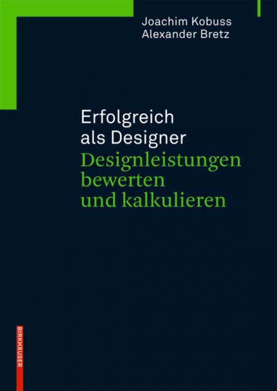 Cover-Bild Erfolgreich als Designer – Designleistungen bewerten und kalkulieren
