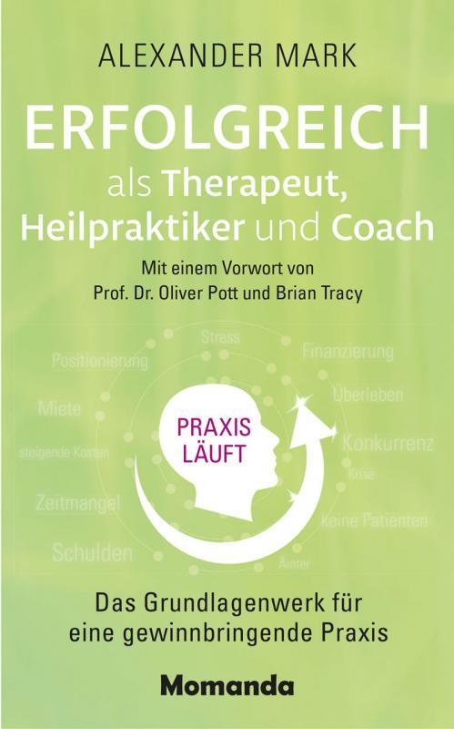 Cover-Bild Erfolgreich als Therapeut, Heilpraktiker und Coach