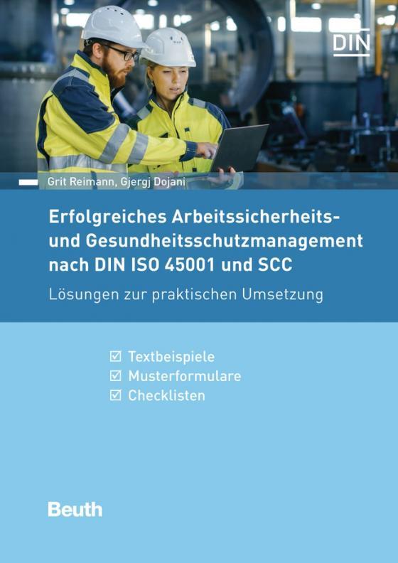 Cover-Bild Erfolgreiches Arbeitssicherheits- und Gesundheitsschutzmanagement nach DIN ISO 45001 und SCC