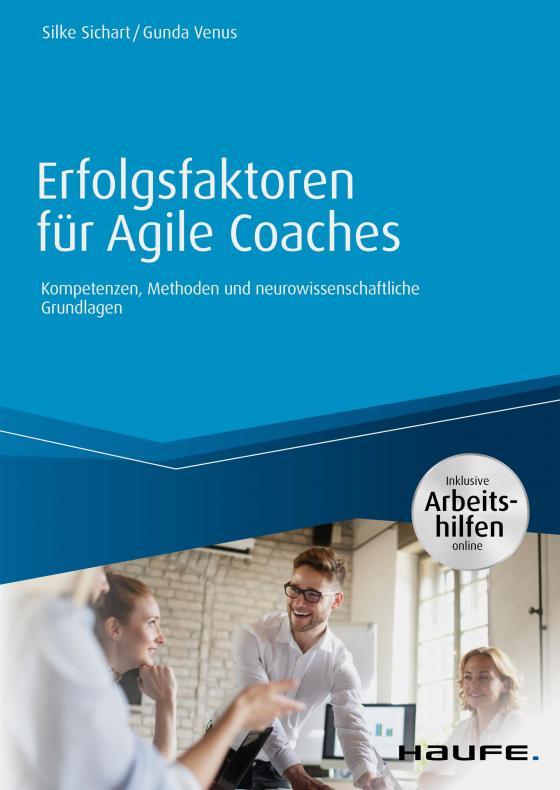 Cover-Bild Erfolgsfaktoren für Agile Coaches - inklusive Arbeitshilfen online