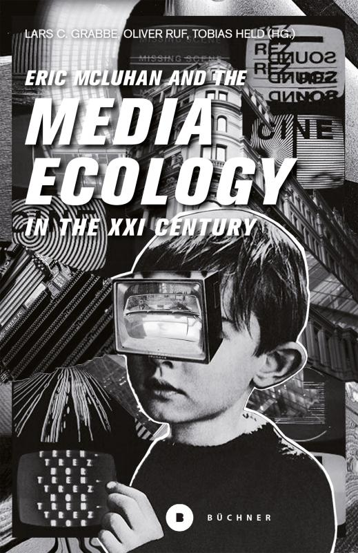 Cover-Bild Eric McLuhan and the Media Ecology in the XXI Century