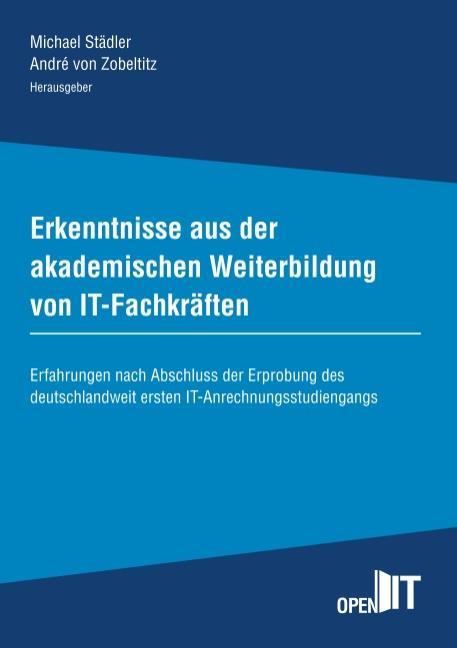 Cover-Bild Erkenntnisse aus der akademischen Weiterbildung von IT-Fachkräften