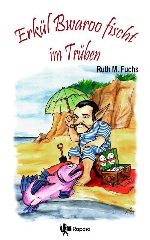 Cover-Bild Erkül Bwaroo fischt im Trüben
